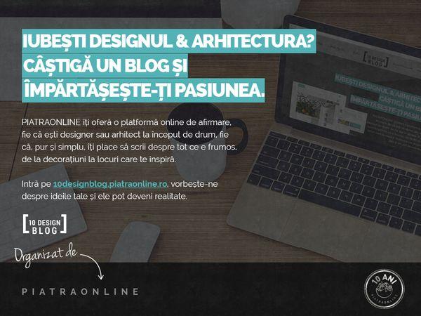 PIATRAONLINE lanseaza 10DesignBlog, proiect pentru tinerii pasionati de arta decorativa si design de interior