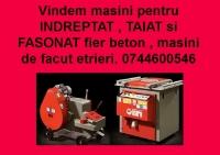 MASINI PENTRU TAIAT SI FASONAT FIER BETON 2454