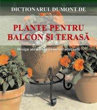 PLANTE PENTRU BALCON SI TERASA - PLANTE PENTRU BALCON SI TERASA